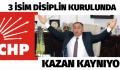 CHP'DE DİSİPLİN TEHDİTLERİ BAŞLADI