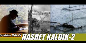 HASRET KALDIK -2
