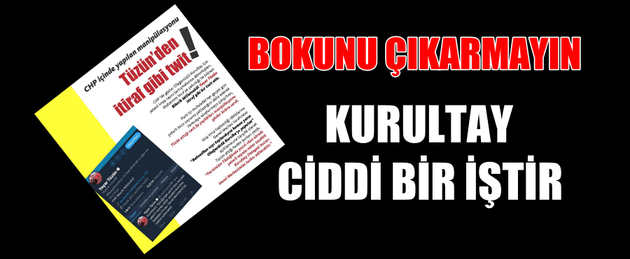 CHP'DE ESKİ OYUNLAR OYNANIYOR