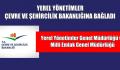 Yerel Yönetimler Genel Müdürlüğü ve Milli Emlak Genel Müdürlüğü