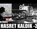 HASRET KALDIK -3