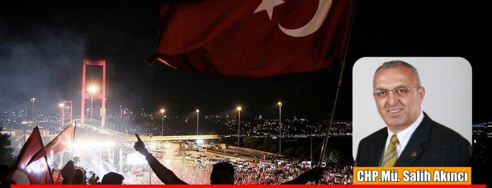 15 Temmuz Demokrasi ve Milli Birlik günü.