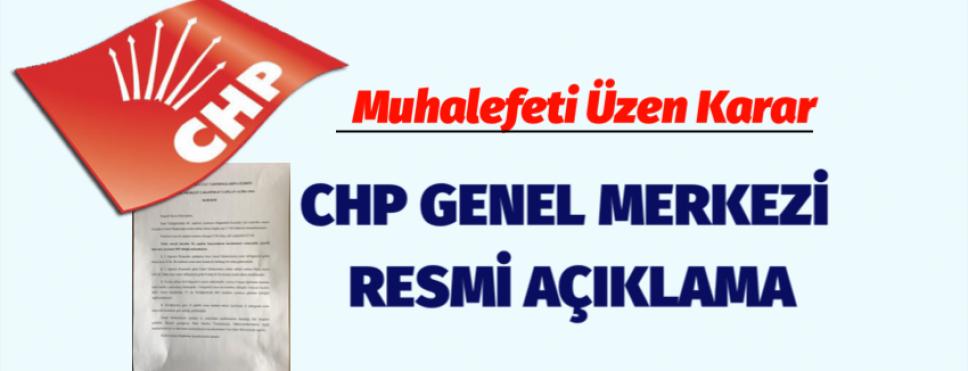 CHP GENEL MERKEZİNDEN RESMİ AÇIKLAMA