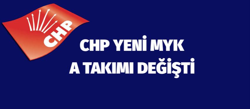 CHP MYK DEĞİŞTİ.