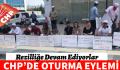 CHP'DE OTURMA EYLEMİ