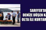 SARIYER'DE DENİZE DÜŞEN KADINI OLTA İLE KURTARDILAR