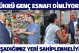 """ŞÜKRÜ GENÇ, """"YAŞADIĞIMIZ YERİ SAHİPLENMELİYİZ"""""""