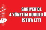 CHP Sarıyer'de 4 Yönetici İstifa Etti