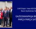 GAZİOSMANPAŞA BELEDİYESİ PARÇA PARÇA SATILIYOR