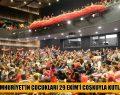 CUMHURİYET'İN ÇOCUKLARI 29 EKİM'İ COŞKUYLA KUTLADI