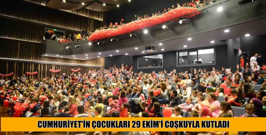 CUMHURİYET'İN ÇOCUKLARI 29 EKİM'İ COŞKUYLA KUTLADI