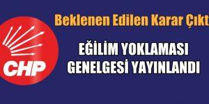 CHP'DE EĞİLİM YOKLAMASI GENELGESİ YAYINLANDI
