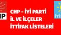 CHP ve İYİ Parti ittifakta anlaştı! İşte il ve ilçeler listesi