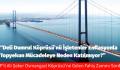 CHP'li Ali Şeker Osmangazi Köprüsü'ne Gelen Fahiş Zammı Sordu