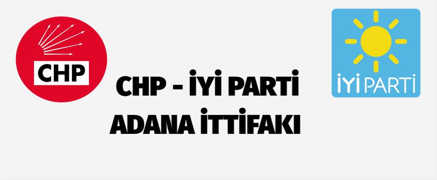 CHP – İYİ PARTİ ADANA İTTİFAKI