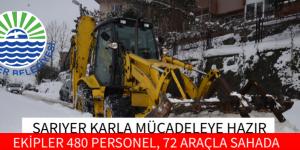SARIYER KARLA MÜCADELEYE HAZIR