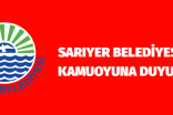Sarıyer Belediyesi KAMUOYUNA DUYURU