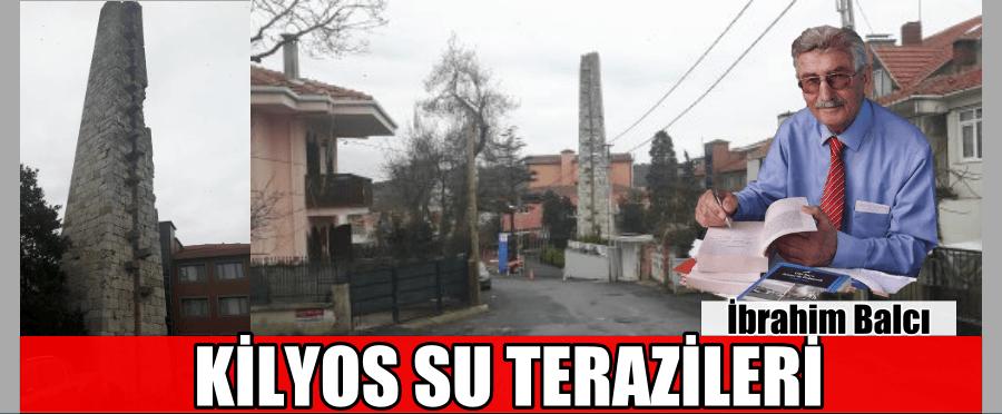 KİLYOS SU TERAZİLERİ