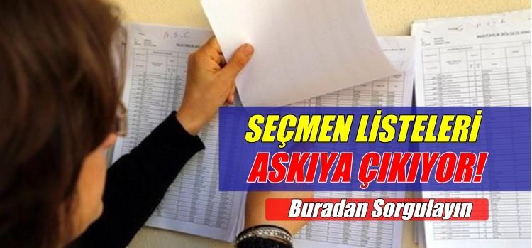 SEÇMEN LİSTELERİ ASKIYA ÇIKIYOR!