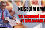 137 YAŞINDAKİ NENEM OY KULLANACAK (!)