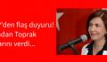 DSP'den flaş duyuru! Handan Toprak kararını verdi…