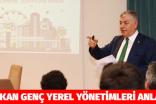 BAŞKAN GENÇ YEREL YÖNETİMLERİ ANLATTI