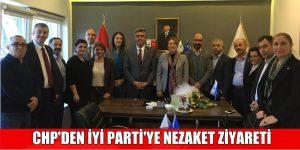 CHP'DEN İYİ PARTİ'YE NEZAKET ZİYARETİ