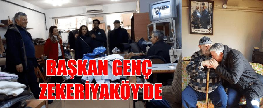 BAŞKAN GENÇ ZEKERİYAKÖY'DE