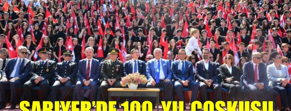 SARIYER'DE 100. YIL COŞKUSU