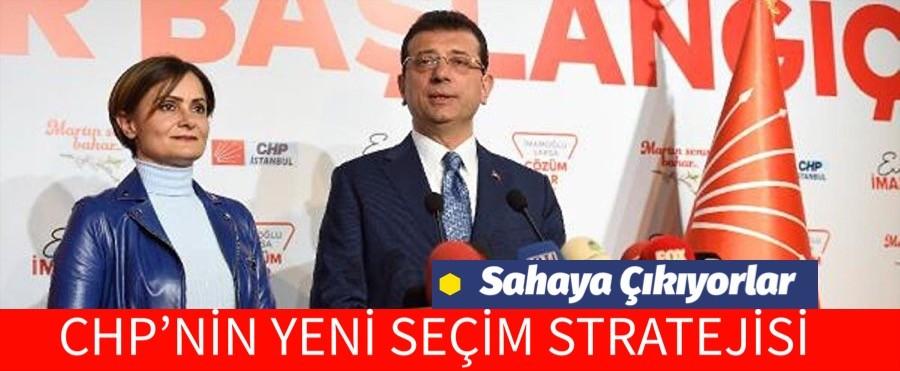 CHP ALANLARA ÇIKIYOR, İŞTE YENİ SEÇİM STRATEJİSİ