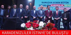 KARADENİZLİLER İSTİNYE'DE BULUŞTU