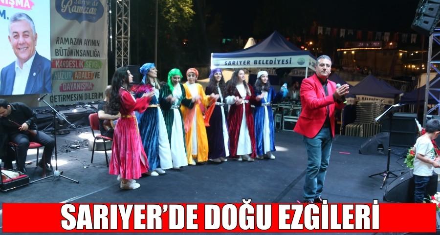 SARIYER'DE DOĞU EZGİLERİ