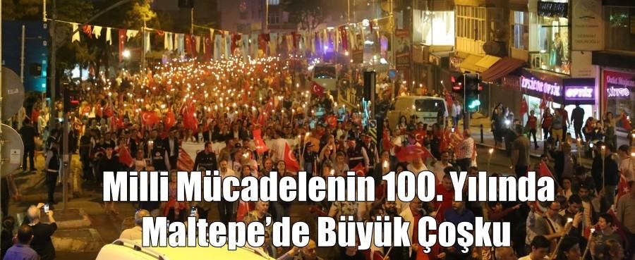 Milli mücadelenin 100. yılında Maltepe'de büyük coşku