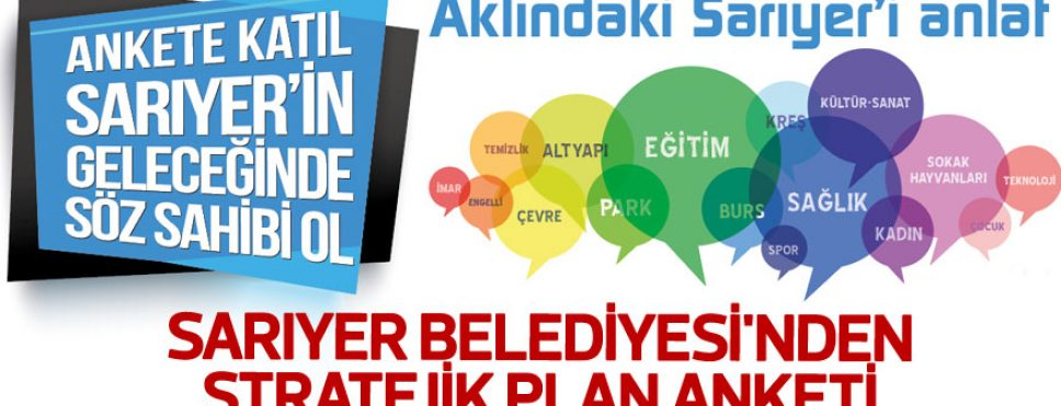 Sarıyer Belediyesi'nden Stratejik Plan Anketi