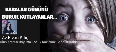 Uluslararası Boyutta Çocuk Kaçırma: Babalık Hakkı