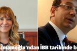 Ekrem İmamoğlu'ndan İBB tarihinde bir ilk!
