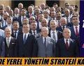 CHP'DE YEREL YÖNETİM STRATEJİ KAMPI