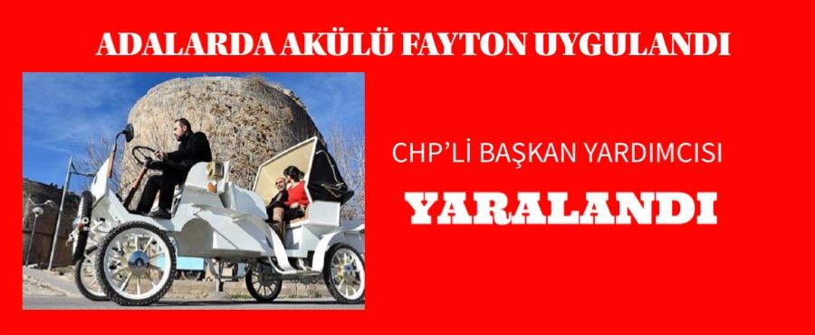CHP'Lİ BAŞKAN YARDIMCISI YARALANDI
