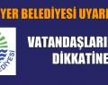 VATANDAŞLARIMIZIN DİKKATİNE!