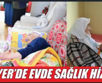 SARIYER'DE EVDE SAĞLIK HİZMETİ