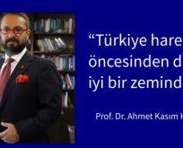 """""""Türkiye harekât öncesinden daha iyi bir zeminde"""""""