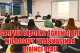 SARIYER AKADEMİ ÖĞRENCİLERİ MICROSOFT YARIŞMASINDA BİRİNCİ OLDU
