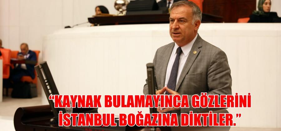 """""""KAYNAK BULAMAYINCA GÖZLERİNİ İSTANBUL BOĞAZINA DİKTİLER."""""""