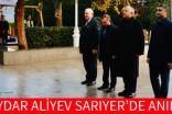 HAYDAR ALİYEV SARIYER'DE ANILDI