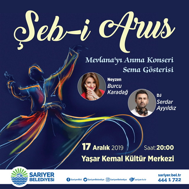 MEVLANA SARIYER'DE ANILIYOR