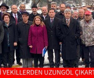 CHP'Lİ VEKİLLERDEN UZUNGÖL ÇIKARTMASI