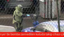 Sarıyer'de bomba zannedilen kutuda takip cihazı çıktı