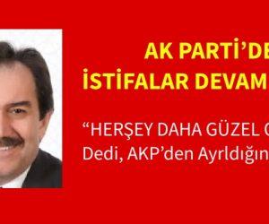 """""""Her şey daha güzel olacak"""" diyerek AKP'den ayrıldığını ilan etti"""
