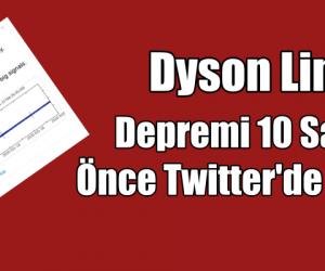 Dyson Lin, Depremi 10 Saat Önce Bildirdi