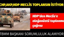 HDP'den Meclis'e olağanüstü toplanma çağrısı